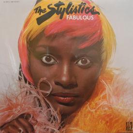 Stylistics - Fabulous – SEALED
