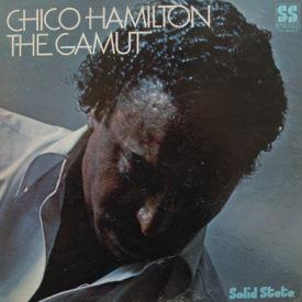 Chico Hamilton - The Gamut