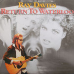 Ray Davies/Kinks - Return To Waterloo
