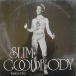 Slim Goodbody - Inside Out - SEALED