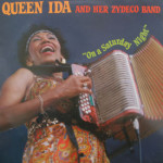 Queen Ida And Her Zydeco Band - On A Saturday Night