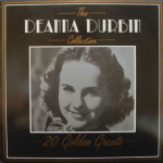 Deanna Durbin - Deanna Durbin Collection - 20 Golden Greats