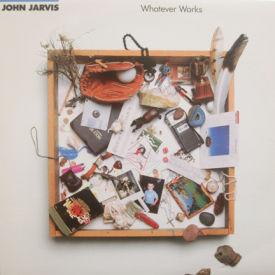 John Jarvis - Whatever Works