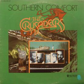 Crusaders - Southern Comfort