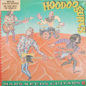 Hoodoo Gurus - Mars Needs Guitars – SEALED