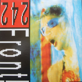 Front 242 - Never Stop