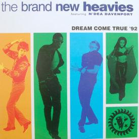 Brand New Heavies - Dream Come True '92