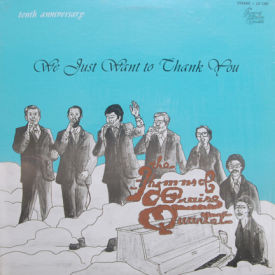 Hymns Of Praise Quartet - We Just Want To Thank You