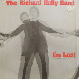 Richard Holly Band - I'm Lost