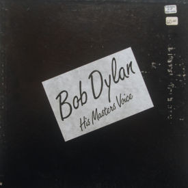 Bob Dylan - His Master's Voice