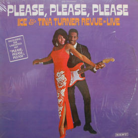 Ike and Tina Turner - Please, Please, Please