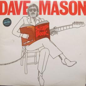 Dave Mason - Scrapbook