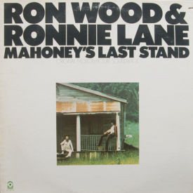 Ron Wood & Ronnie Lane - Mahoney's Last Stand