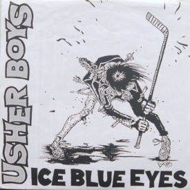 Usher Boys - Ice Blue Eyes/Lipstick Traces