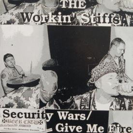 Workin' Stiffs - Security Wars/Give Me Fire/Live & Loud/Billy Owens