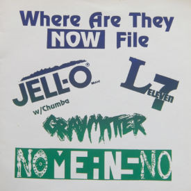 Jello Biafra/No Means No/L7/Graymatter - Homeless Hotel/I Want It All/I Am The Walrus