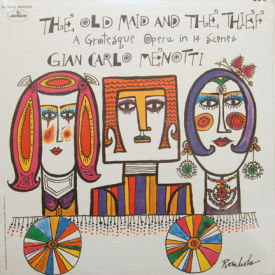 Gian Carlo Menotti - Old Maid And The Thief – SEALED