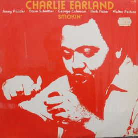 Charlie Earland - Smokin'
