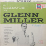 Bobby Krane And Orchestra - A Tribute To Glenn Miller Vol. II