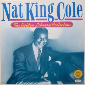 Nat King Cole - Golden Library Collection