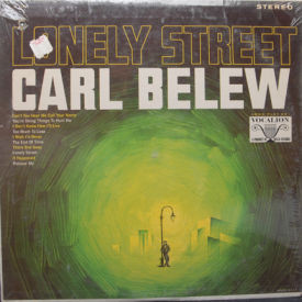 Carl Belew - Lonely Street