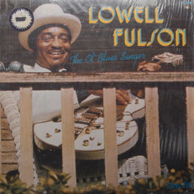 Lowell Fulson - Ol' Blues Singer