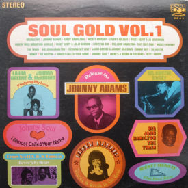 Johnny Adams/Betty Harris/Johnny Soul - Soul Gold Vol. 1