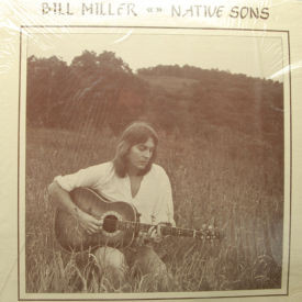 Bill Miller And Native Sons - Bill Miller And Native Sons