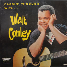 Walt Conley - Passin' Through