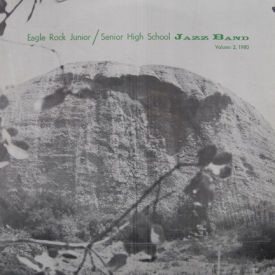 Eagle Rock Junior/Senior High School Jazz Band - Volume 2, 1980