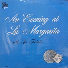 Los Treboles - An Evening At La Margarita