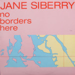 Jane Siberry - No Borders Here