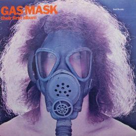 Gas Mask - Their First Album