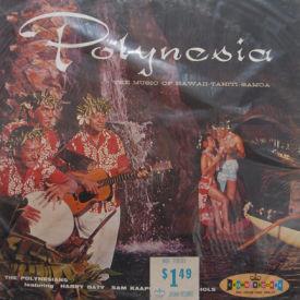 Polynesians - Polynesia – the Music of Hawaii-Tahiti-Samoa