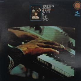 Hampton Hawes - Playin' In the Yard