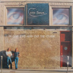 Cate Bros. - In One Eye And Out The Other - SEALED
