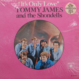 Tommy James And The Shondells - It's Only Love