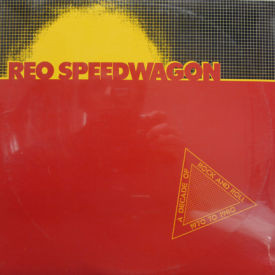REO Speedwagon - A Decade Of Rock And Roll 1970 To 1980 – SEALED