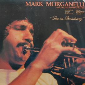 Mark Morganelli - Live On Broadway