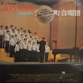 Father Flanagan's Boys Town Choir - Nebraska