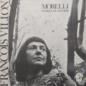 Francois Villon/Morelli - Musique De Leonardi