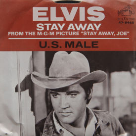 Elvis Presley - Stay Away/U.S. Male (with Picture Sleeve)