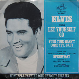 Elvis Presley - Your Time Hasn't Come Yet, Baby -w/ Picture Sleeve