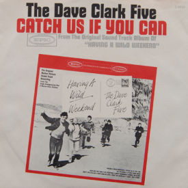 Dave Clark Five - Catch Us If You Can (with Picture Sleeve)