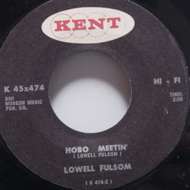 Lowell Fulsom - I'm A Drifter/Hobo Meetin'