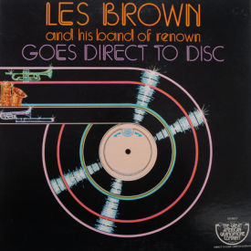 Les Brown And His Band Of Renown - Goes Direct To Disc