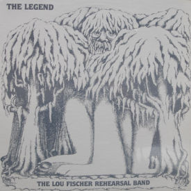 Lou Fischer Rehearsal Band - The Legend