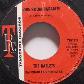 Raelets - One Room Paradise/One Hurt Deserves Another