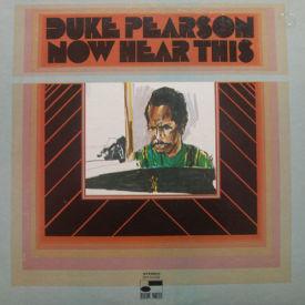 Duke Pearson - Now Hear This
