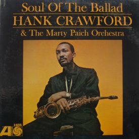 Hank Crawford - Soul Of The Ballad